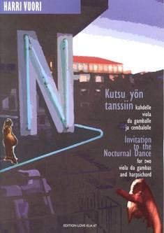 Kutsu yön tanssiin / Invitation to the Nocturnal Dance
