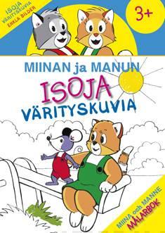 Miinan ja Manun isoja värityskuvia - Mina och Manne målarbok - Enkla bilder